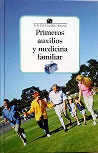PRIMEROS AUXILIOS Y MEDICINA FAMILIAR