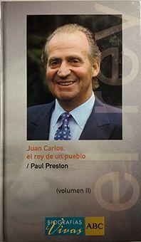 JUAN CARLOS : EL REY DE UN PUEBLO VOL II