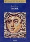 ISRAEL - GRANDES CIVILIZACIONES DEL PASADO