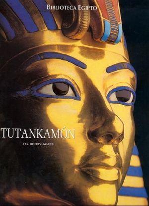BIBLIOTECA EGIPTO. TUTANKAMON