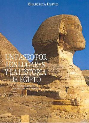 BIBLIOTECA EGIPTO. UN PASEO POR LOS LUGARES Y LA HISTORIA DE EGIPTO