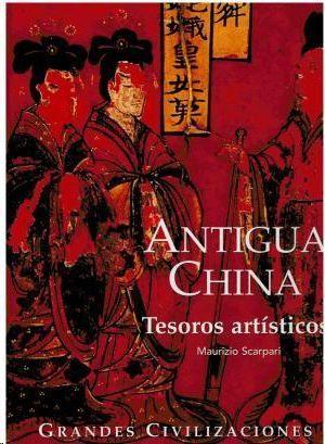 ANTIGUA CHINA  TESOROS ARTISTICOS