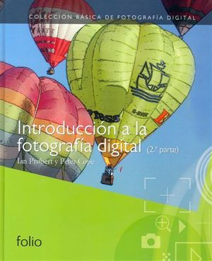 INTRODUCCIÓN A LA FOTOGRAFÍA DIGITAL (2ª PARTE)
