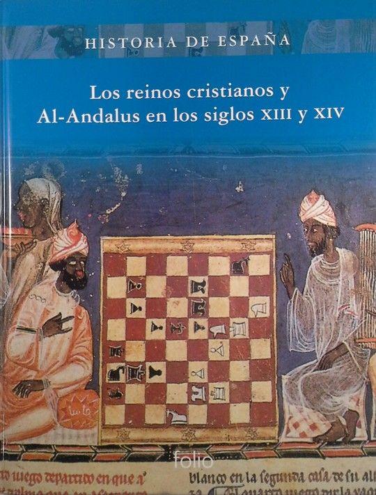 LOS REINOS CRISTIANOS Y AL-ANDALUS EN LOS SIGLOS XIII Y XIV