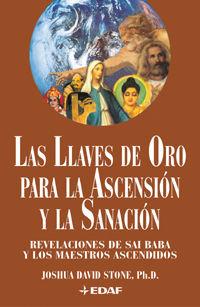 LAS LLAVES DE ORO PARA LA ASCENSIÓN Y LA SANACIÓN