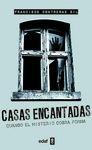 CASAS ENCANTADAS