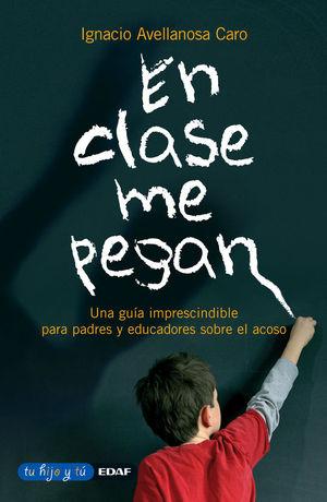 EN CLASE ME PEGAN