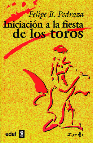 INICIACIÓN A LA FIESTA DE LOS TOROS