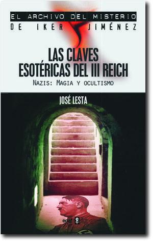 CLAVES ESOTÉRICAS DEL III REICH