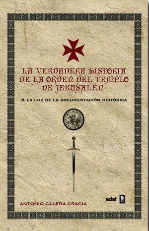 LA VERDADERA HISTORIA DE LA ORDEN DEL TEMPLO DE JERUSALÉN