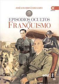 EPISODIOS OCULTOS DEL FRANQUISMO