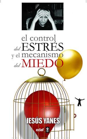 EL CONTROL DE ESTRÉS Y EL MECANISMO DEL MIEDO