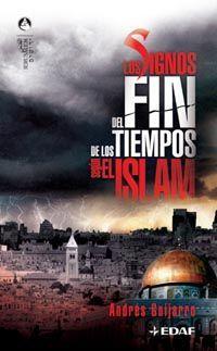 LOS SIGNOS DEL FIN DE LOS TIEMPOS SEGÚN EL ISLAM