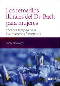 LOS REMEDIOS FLORALES DEL DR. BACH PARA MUJERES