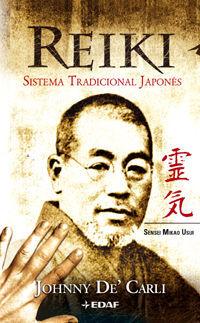 REIKI. SISTEMA TRADICIONAL JAPONÉS