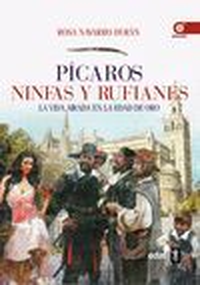 PICAROS, NINFAS Y RUFIANES