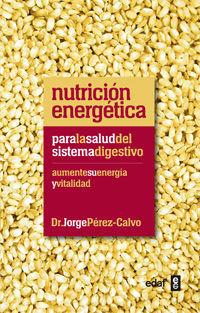 NUTRICIÓN ENERGÉTICA PARA LA SALUD DEL SISTEMA DIGESTIVO