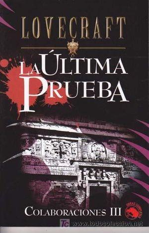 ULTIMA PRUEBA, LA-COLABORACIONES III
