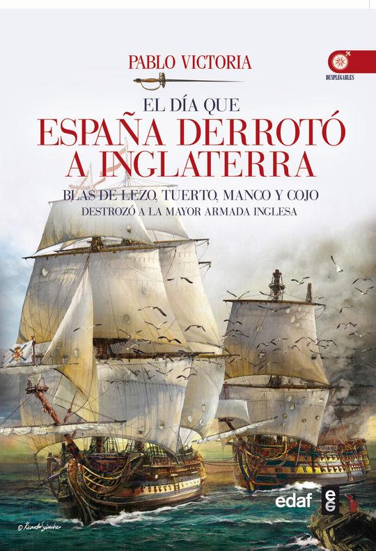 EL DIA QUE ESPAÑA DERROTO A INGLATERRA
