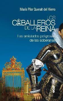 CABALLEROS DE LA REINA, LOS