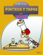 PINTXOS Y TAPAS PARA TORPES
