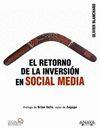 EL RETORNO DE LA INVERSIÓN EN SOCIAL MEDIA