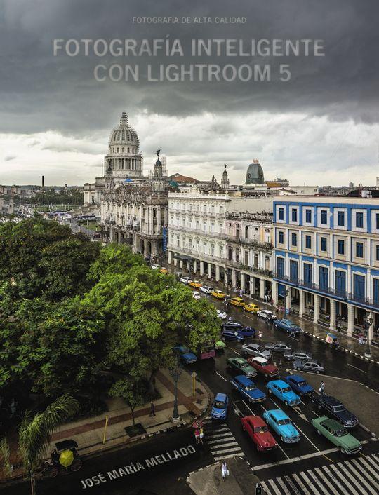 FOTOGRAFÍA INTELIGENTE CON LIGHTROOM 5
