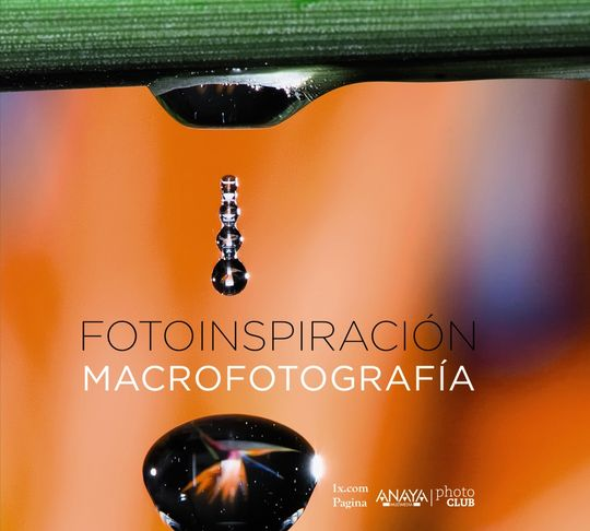 FOTOINSPIRACIÓN. MACROFOTOGRAFÍA