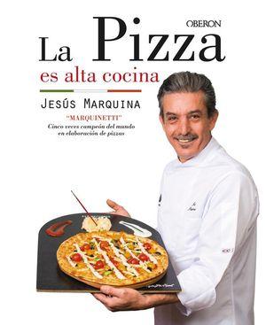 LA PIZZA ES ALTA COCINA