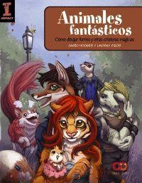 ANIMALES FANTASTICOS: COMO DIBUJAR FURRIES Y OTRAS CRIATURAS MAGICAS