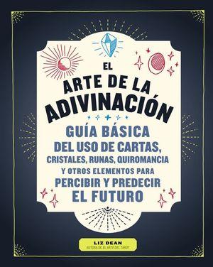 EL ARTE DE LA ADIVINACIÓN
