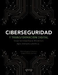 CIBERSEGURIDAD Y TRANSFORMACION DIGITAL