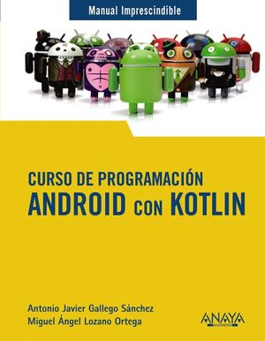 CURSO DE PROGRAMACIÓN ANDROID CON KOTLIN