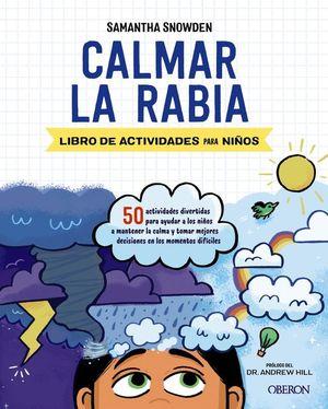 CALMAR LA RABIA. LIBRO DE ACTIVIDADES PARA NIÑOS