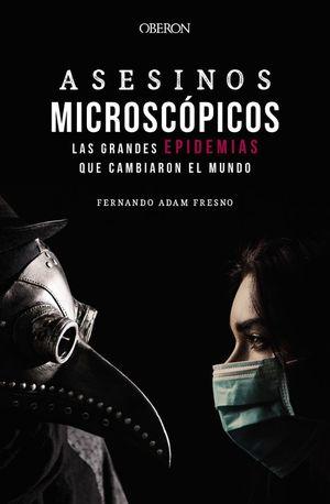 ASESINOS MICROSCOPICOS