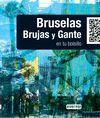 LOWCOST. BRUSELAS, BRUJAS Y GANTE