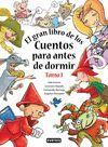 EL GRAN LIBRO DE LOS CUENTOS PARA ANTES DE DORMIR. TOMO I