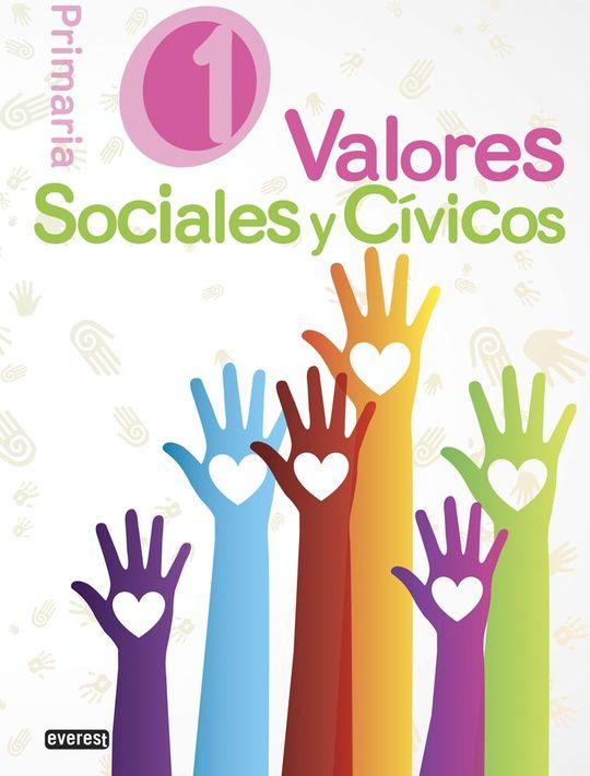 VALORES SOCIALES Y CÍVICOS 1º EDUCACIÓN PRIMARIA