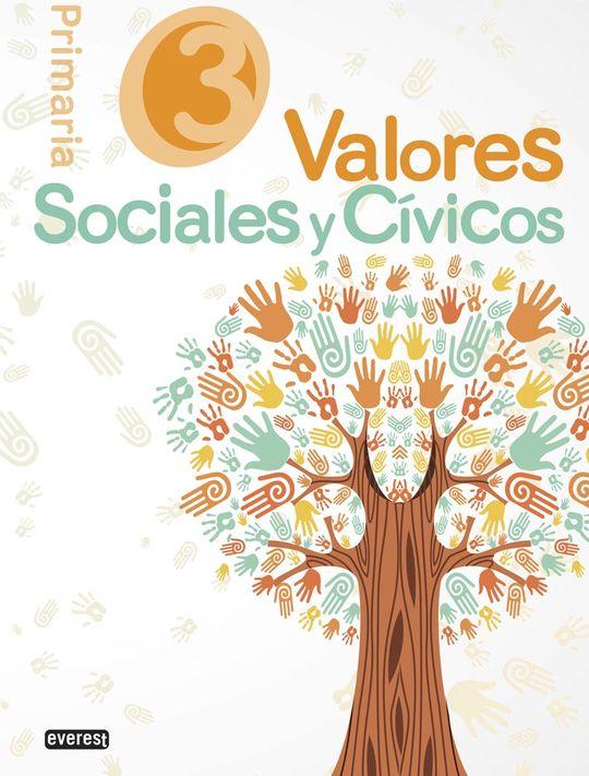 VALORES SOCIALES Y CÍVICOS. 3º EDUCACIÓN PRIMARIA