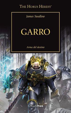 GARRO. ARMA DEL DESTINO