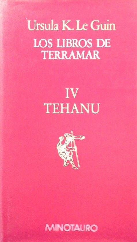LOS LIBROS DE TERRAMAR IV - TEHANU