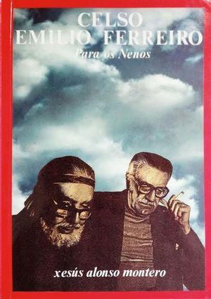 CELSO EMILIO FERREIRO. PARA OS NENOS