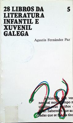 VINTEOITO LIBROS DA LITERATURA INFANTIL E XUVENIL GALEGA
