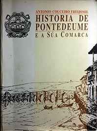 HISTORIA DE PUENTEDEUME E A SÚA COMARCA