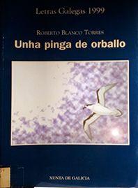 UNHA PINGA DE ORBALLO