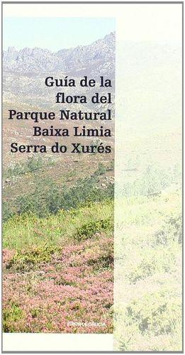 GUÍA DA FLORA DO PARQUE NATURAL BAIXA LIMIA-SERRA DO XURÉS