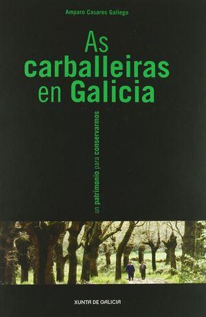 AS CARBALLEIRAS EN GALICIA