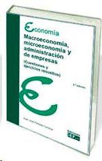 MACROECONOMÍA, MICROECONOMÍA Y ADMINISTRACIÓN DE EMPRESAS (CUESTIONES Y EJERCICI