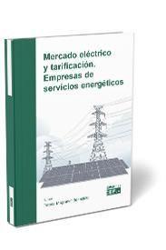 MERCADO ELECTRICO Y TARIFICACION EMPRESAS DE SERVICIOS ENERGETICO