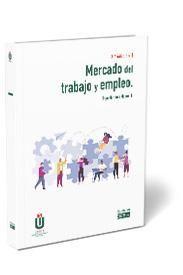 MERCADO DEL TRABAJO Y EMPLEO (3ª EDICIÓN)